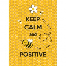 Keep Calm & Be Positive