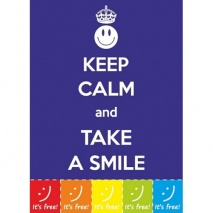 Keep Calm & Take a Smile